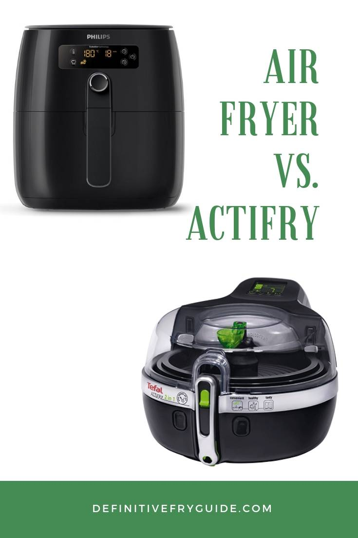 Air Fryer Vs. ActiFry